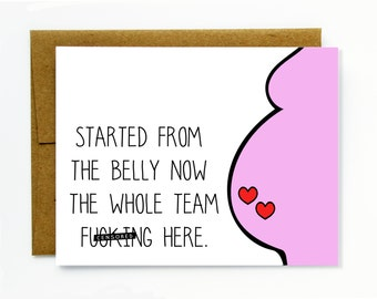 Funny Pregnancy Twins Card / Twins / New Baby / New Mom / Newborn Card - Started from the Belly Now the Whole Team F*cking Here