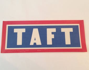 Rare William H. Taft Presidential Bumper Sticker Authentic NOS Over 100 Yrs Old