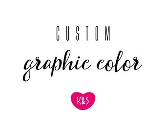 Custom Color | Graphic Color Change