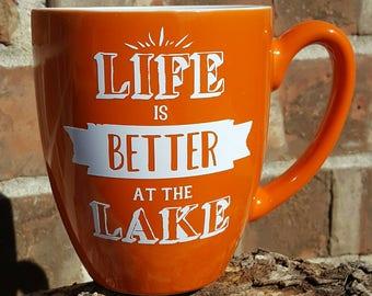 Lake house decor coffee mug - lake house decor - lake house - personalized coffee mug - lake - at the lake - cabin decor- life is better