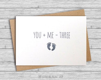 Expecting a baby card | You + Me = Three | You Plus Me Equals Three | We're having a baby Greetings Card