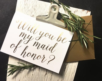 Will You Be My Maid of Honor? [Gold Foil Card]