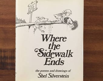 1974 Where the Sidewalk Ends by Shel Silverstein Hardcover Book with Dust Jacket/ Harper & Row