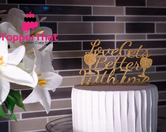Love Gets Better With Time Cake Topper