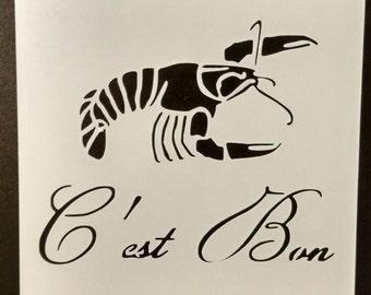 Crawfish C'est Bon / It's Good Craw Fish Lobster Custom Stencil FAST FREE SHIPPING