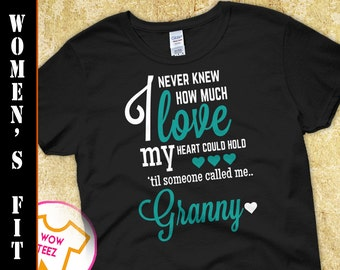 Granny Shirt . I Never Knew How Much Love My heart could hold. A lovely gift for your Granny for Mother's Day. Personalized. Women's Fit