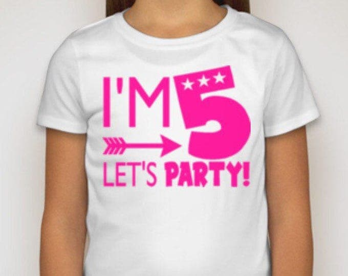 I am 1/2/3/3/4/5 Let's PARTY! TShirt