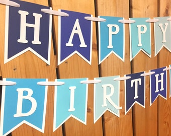 custom blue ombre happy birthday banner, birthday banner, happy birthday banner, boy birthday, boy birthday party, first birthday, ombre