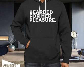 Beard For Her Pleasure Hoody Hooded Sweatshirt