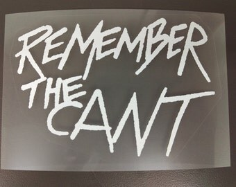 REMEMBER THE CANT The Expanse Sticker, White