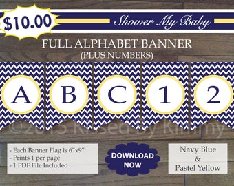 Navy Yellow Baby Shower Banner - 70% Off - FULL ALPHABET + Numbers- Printable Nautical Birthday Banner- Navy Blue Pastel Yellow Chevron 12-6