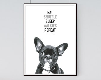 French Bulldog Print, Eat Snuffle Sleep Walkies Repeat, French Bulldog, Black and White Photo , French Bulldog Gift, Instant Download