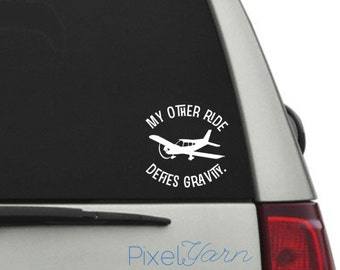 """My Other Ride Defies Gravity 5"""" Decal"""