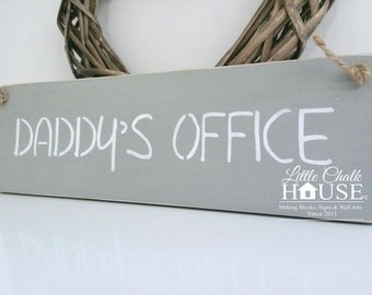 Daddy's Office, sign, Shabby Chic, painted in Annie Sloan