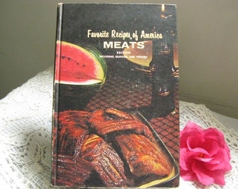 Vintage Cookbook 1966 Favorite Recipes of America MEATS Edition~~Hardcover