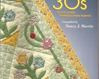 Threads from the 30's Quilts Using Reproduction Fabrics; Book