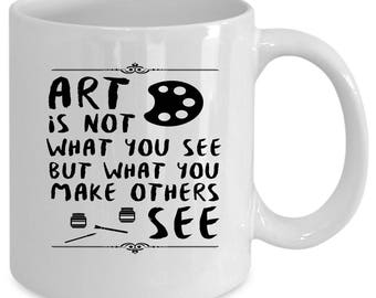 Arts white coffee mug. Funny Arts gift