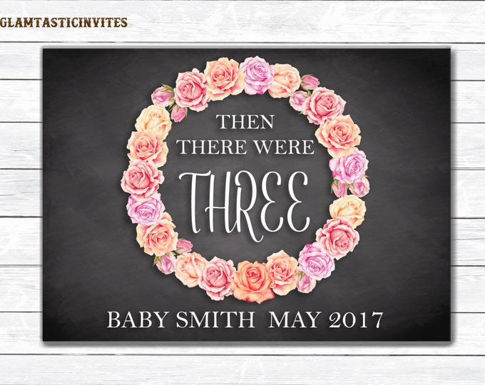 Then There Where Three Pregnancy Sign, Baby Reveal Sign, Pregnancy Reveal Sign, Digital Sign, Chalkboard Sign, New Baby Sign, Photo Prop