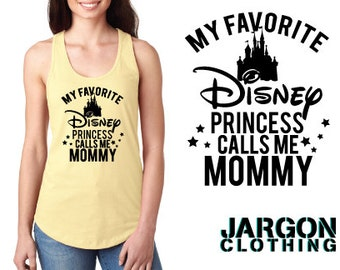My Favorite Disney Princess Calls Me Mommy