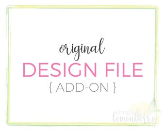 DIGITAL FILE - Editable Graphic Design Files, Full Transfer Of Rights Service, Copyright Transfer Add-On