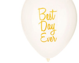 "12"" Best Day Ever Latex Balloons/3 Qty"