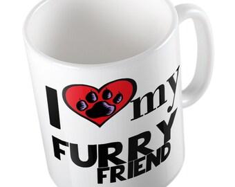 I Love My Furry Friend mug