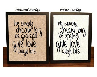 Live Simply | Dream Big | Be Grateful | Give Love | Laugh Lots | Motivational Quote | Inspirational Quote | Wall Art
