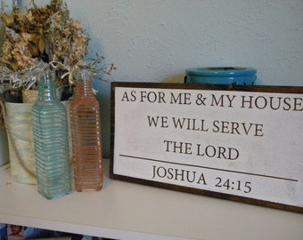Wooden Sign | Farmhouse Sign| For Me & My House We Will Serve The Lord| Christian Sign | Denney Studio