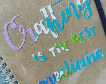 Craft notebook. Eco-friendly quote notepad. 'Crafting is the best medicine'. Crafters. Perfect stocking filler, gift, christmas present.