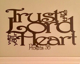 Trust in the Lord with all your Heart inspirational metal wall hanging