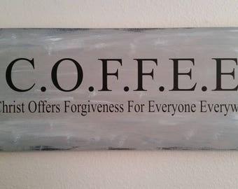 C.O.F.F.E.E. wood sign