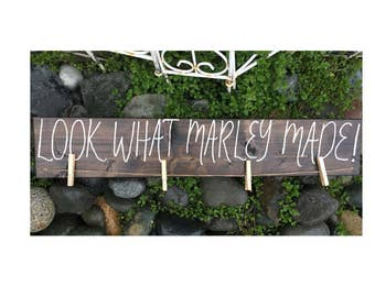 Look What ____ Made! • Childrens Art Display • Customizable Wood Sign