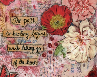 Healing, Let Go, Spiritual gift, Wood wall art, Inspirational quote, Mixed Media Collage, Oprah inspired, Jackie Barragan, Courage & Art