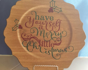 Have Yourself A Merry Little Christmas Decorative Plate