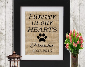 Burlap Pet Memorial - Loss of a Pet - Furever in our Hearts Personalized Burlap - Loss of a Dog or Cat - Pet Loss Print - Burlap Print