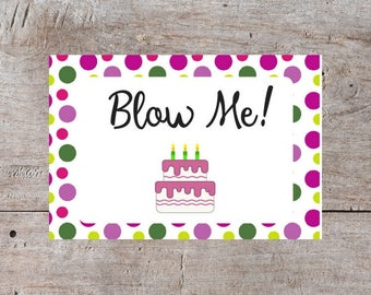 Printable Birthday Card, Birthday Card, Hilarious Birthday Card, Blow Me Birthday Card, Funny Birthday Card, Snarky Birthday Card, Sarcastic