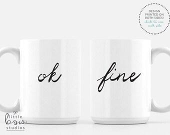 OK Fine Sarcastic Mug, Funny Mug, Ceramic Coffee Mug, Unique Best Friend Gift, Gift for Her, Calligraphy Mug, Large 15 oz mug, Fun Quote Mug