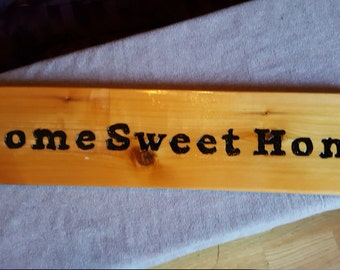 Hand crafted Home Sweet Home Wooden Sign