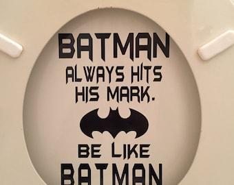 Batman Bathroom- Toilet Decal: Batman always hits his mark. CUSTOM COLORS AVAILABLE!