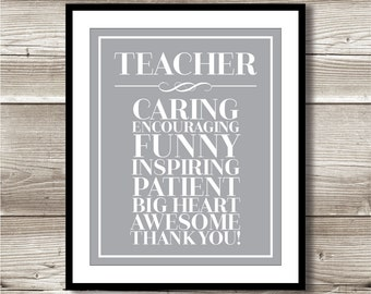 Teacher Thank You Print; Gift for your teacher; Digital Print; Instant Download; 8x10; appreciation