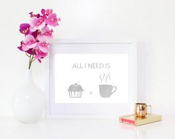 DIGITAL DOWNLOAD, Coffee Art, All I Need Is Cupcakes & Coffee, Cupcake Art, Silver Art, Coffee Wall Decor, Printable, Silver Cupcake, Coffee