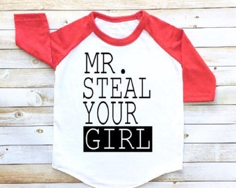 Mr steal your girl, boys valentine's shirt, toddler raglan, toddler baseball tee, Valentine's Day shirt, funny shirt