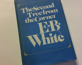 Literary Gift - The Second Tree From The Corner - E. B. White - Vintage Book - Photo Prop - Book Decor