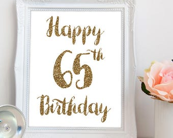 Happy 65th Birthday PRINTABLE, happy 65th birthday sign print your own, happy 65 birthday, 65th birthday decor, 65th party, INSTANT DOWNLOAD