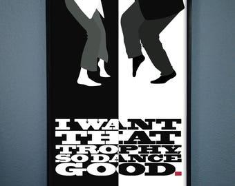 Pulp Fiction Art Print - John Travolta and Uma Thurman 'I Want That Trophy, so Dance Good' - Pulp Fiction Movie Quote Print