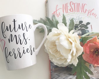 Future Mrs. Mug, Engagement Gift, Bride to Be Gift, Coffee Mug, Bride Gift, Bridal Shower Gift, Bride Christmas Gift, Bride Mug, Future Mrs