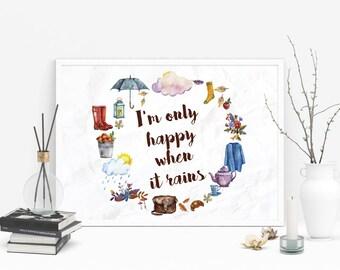 I'm Only Happy When it Rains Watercolour Autumn Elements Rain, Wellies, Clouds, Autumn Clothes, Tea, Leaves Wall Art Print