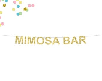 Mimosa Bar Glitter Banner | Bridal Shower | Bachelorette Party Banner | Mimosa | Brunch Banner | Wedding Mimosa Bar | Breakfast Party Banner