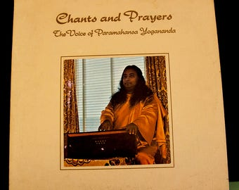 Yogananda - Chants & Prayers