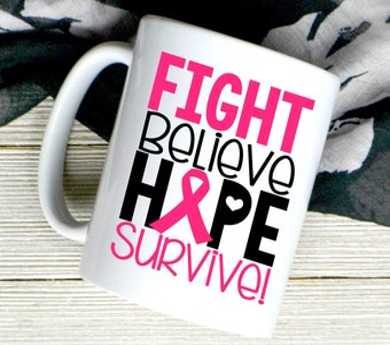 Fight Believe Hope Survive - Breast Cancer Awareness Mug